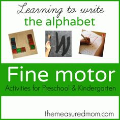 Learning to write the alphabet - Fine Motor activities for Preschool and Kindergarten- The Measured Mom Learning The Alphabet, Learning To Write, Alphabet Activities, Kindergarten Activities, Early Learning, Upper And Lowercase Letters, Writing Letters, Alphabet Writing, Free Handwriting Worksheets