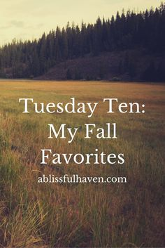 Tuesday Ten: My Fall Favorites