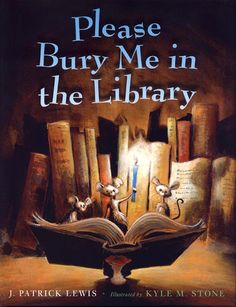 Please Bury Me in the Library.