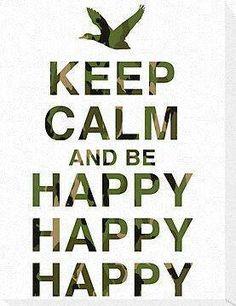 Duck Dynasty ~ Happy, Happy, Happy