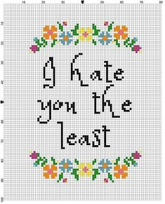I Hate you the least Funny Cross Stitch by SnarkyArtCompany