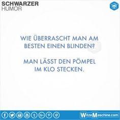 Schwarzer Humor Witze Sprüche #9 - Behindertenwitze - Blinde