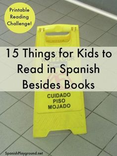 Spanish reading practice should include a variety of types of text. 15 different things for kids to read in Spanish and a printable…