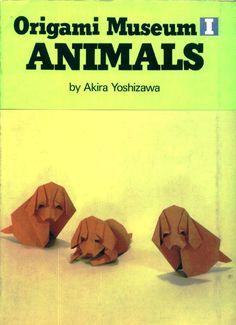 Akira Yoshizawa - Origami Museum Animals origami book, оригами книги