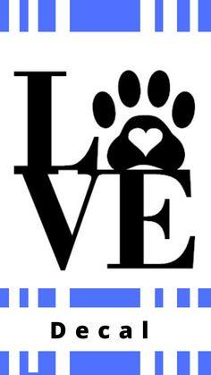 Dog Paw Love Decal/Dog Heart Decal/Dog Paw Print Decal/Paw Print with Heart Decal/I Love Dogs Decal/Puppy Love Decal/Paw Heart Decal #ad