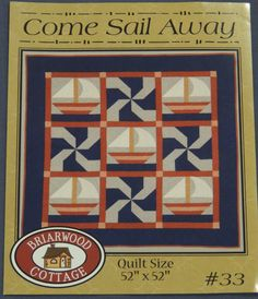 Come Sail Away, Pattern, Briarwood Cottage