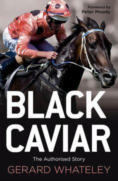 Black Caviar....the book. Written by a great Australian sport commentator.