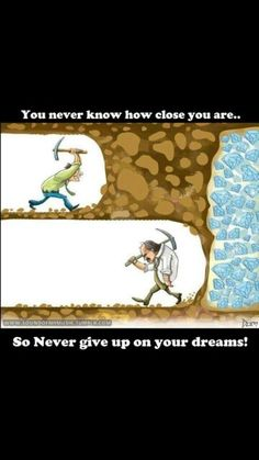 Don't give up on you!!!