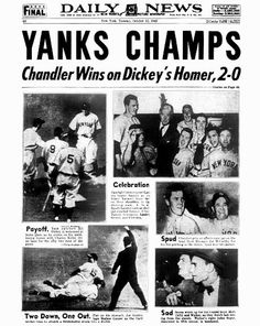 1943 World SeriesYankees over Cardinals, 4-1Star: Spud Chandler  threw two complete games and allowed just one earned run and 17 hits in 18 innings. He won the opener and the clincher.Synopsis: The Cards whacked the Yanks in the previous Series, but the Bombers got their revenge, even without Joe DiMaggio, Tommy Henrich, Phil Rizzuto, George Selkirk and Red Ruffing, who were in the military. Of course, the Cards were missing players such as Terry Moore and Enos Slaughter from their ...