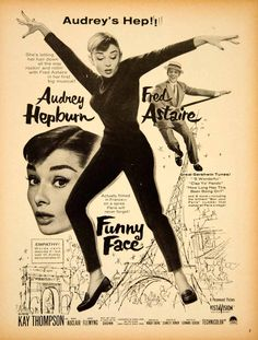 1957 Ad for Funny Face with Audrey Hepburn, Fred Astaire, and Kay Thompson.