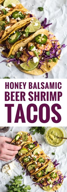 These Honey Balsamic Beer Shrimp Tacos are topped with a sweet and savory honey balsamic glaze that's made with a roasty stout beer. Ready in only 30 minutes! Fish Recipes, Seafood Recipes, Mexican Food Recipes, Burrito Recipes, Sweets Recipes, Sandwich Recipes, Veggie Recipes, Yummy Recipes, Recipies