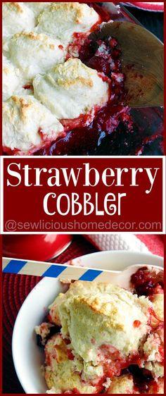 The best Strawberry Cobbler for Summertime. sewlicioushomedecor.com