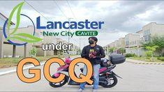 Lancaster New City Cavite under General Community Quarantine New City, Lancaster, Investing, Community, News