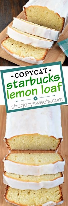 You've got to try this delicious, moist Copycat Starbucks Lemon Loaf recipe!
