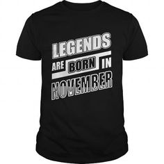 A great gift for your loved ones on Halloween 2017:  legends are born in NOVEMBER T-Shirt