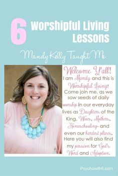 6 Worshipful Living Lessons Mandy Kelly Taught Me - https://psychowith6.com/6-worshipful-living-lessons-mandy-kelly-taught-me/