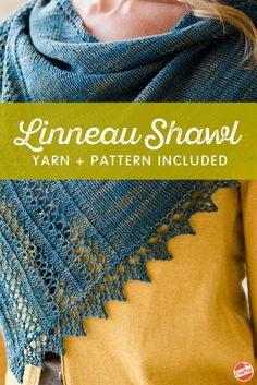 Incredible projects don't have to be difficult! The Linneau Shawl Kit is easy to…