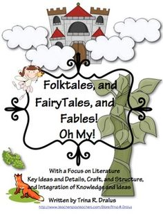 Common Core Folktales, Fairytales, Fables, Oh My! Unit of Study - Trina R Dralus - TeachersPayTeachers.com  This is a six week with a heavy focus on point of view, vocabulary, compare and contrast, and much more! (8.00)