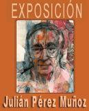 Catálogo de la exposición de pinturas de Julián Pérez Muñoz, realizada en el Museo de Bellas Artes de Badajoz, entre marzo y mayo del año 2004.