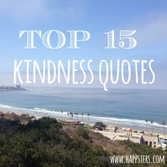 Top 15 Kindness Quotes