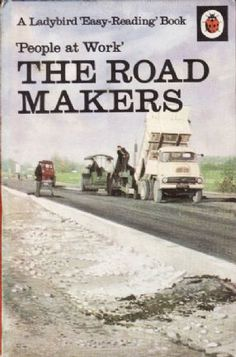 THE ROAD MAKERS a Vintage Ladybird Book People at Work Series 606B