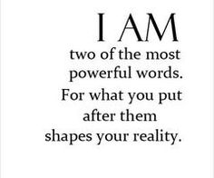 """Self- talk is crucial in positive change and success. The power of """"I am..."""" - positive affirmation"""