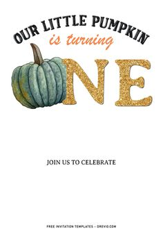 Nice 8+ Cute Pumpkin Carving First Birthday Invitation Templates With all of the fresh pumpkins, and fall-themed wreaths and flowers, it's such a fun and relatively easy time of year to decorate. Looking for some entertaining ideas for your Autumn/Fall events...
