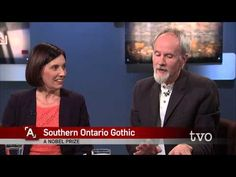 The Agenda with Steve Paikin (TVO): Southern Ontario Gothic, a literary genre.