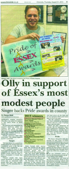 """Olly Murs shows his support for The Pride Of Essex Awards 2014;  Witham's singing sensation Olly Murs has given his backing to this year's Pride Of Essex Awards. Recognising and rewarding the county's deserving adults and children who have overcome adversity, the awards also high-light those who through unselfish effort have worked tirelessly to benefit the community.  Awards chairman Dave Dennison said """"Olly always supports us, he's a good lad."""""""