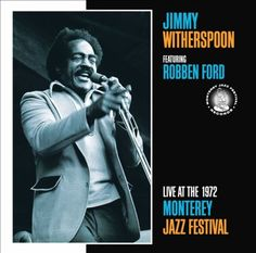 Selling on vFLea.com - Jimmy Witherspoon - Live At The 1972 Monterey Jazz Festival