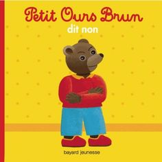 Buy Petit Ours Brun dit non by Danièle Bour, Marie Aubinais and Read this Book on Kobo's Free Apps. Discover Kobo's Vast Collection of Ebooks and Audiobooks Today - Over 4 Million Titles! Thing 1, Book Illustration, Illustrations, Dit, Winnie The Pooh, Childrens Books, Free Apps, Audiobooks, Disney Characters