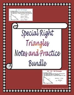 This is a bundle of my 45 45 90 and 30 60 90 special right triangle notes and practice worksheets.