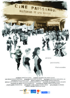 Cine Paissandu: Histórias de uma Geração Director: Christian Jafas Poster Art: Marcio Sal