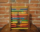 abacus. My great grandma had one that i played with all the time..