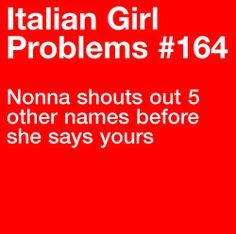 I can honestly say this happens so often and it's not just my Nonna but also my own parents. More problems here Who doesn't do this? I can relate so well! Italian Memes, Italian Quotes, Italian Side, Italian Girls, Italian Girl Problems, Epic Fail Pictures, Italian Language, Learning Italian, Funny Quotes