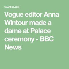 Vogue editor Anna Wintour made a dame at Palace ceremony - BBC News
