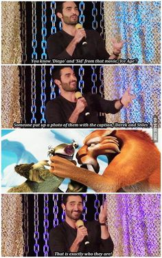 Just Tyler Hoechlin comparing Sid and Diego from Ice Age and Stiles and Derek from Teen Wolf