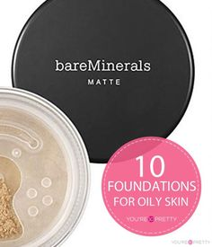 How To Match Foundation For Oily Skin | 10 List of best products for oily skin type. #youresopretty