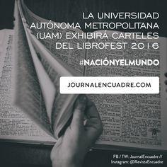 Revista Encuadre » La Universidad Autónoma Metropolitana (UAM) exhibirá carteles del LIBROFEST 2016