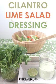 Cilantro Lime Salad Dressing Recipe - FitFluential