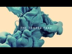▶ The Temper Trap - Dreams - YouTube