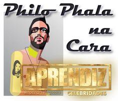 @Votalhada: Philo Phala Na Cara - Aprendiz Celebridades 02