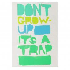 Don't Grow Up Wall Art Print in a Tube