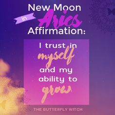 New #Moon in #Aries #affirmation - The Butterfly Witch