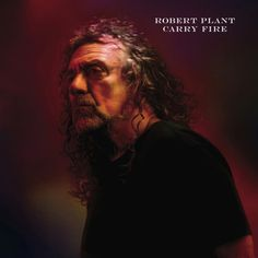 Buy Carry Fire by Robert Plant at Mighty Ape NZ. Robert Plant's new album, Carry Fire, will be released by Nonesuch/Warner Bros. Records on Friday, October Carry Fire is available now for p. Robert Plant Led Zeppelin, Playlists, Led Zeppelin News, Plant Song, Sensational Space Shifters, London Theatre Tickets, Solo Album, Folk Rock, Chrissie Hynde