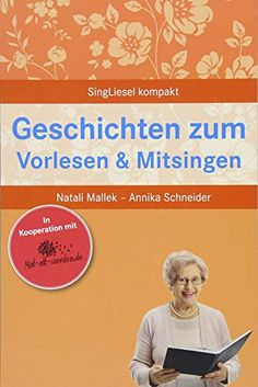 Stories for reading aloud and singing along for seniors (SingLiesel Kompakt, Volume - -