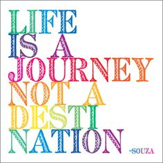 Life is a Journey - Souza - Quotable Cards