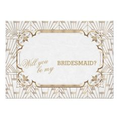 White Gold Great Gatsby Art Dec Wedding Bridesmaid Card - wedding invitations cards custom invitation card design marriage party
