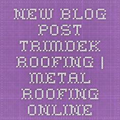 Estimating Roofing Blog Post | Metal Roofing Online | Stuff To Buy |  Pinterest | Metal Roof And Metals