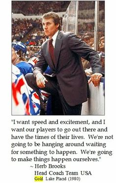 Herb Brooks on #Hockey #teamUSA #quotes